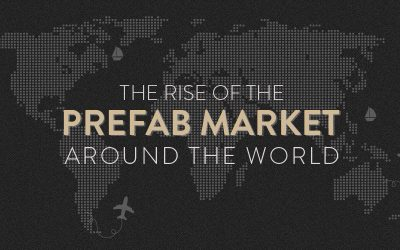 The Rise of the Prefab Market Around the World [Infographic]